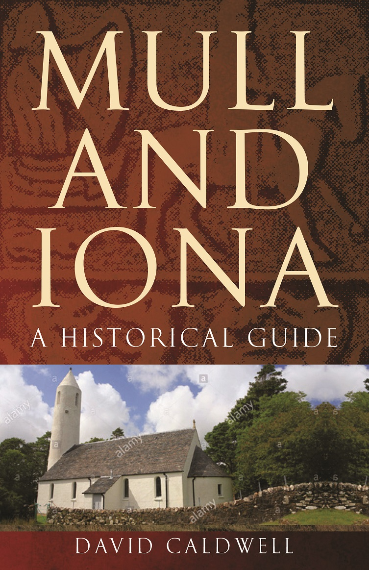 Mull and Iona Historical Guide Small